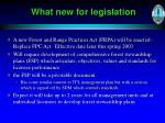 what new for legislation