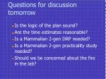 questions for discussion tomorrow