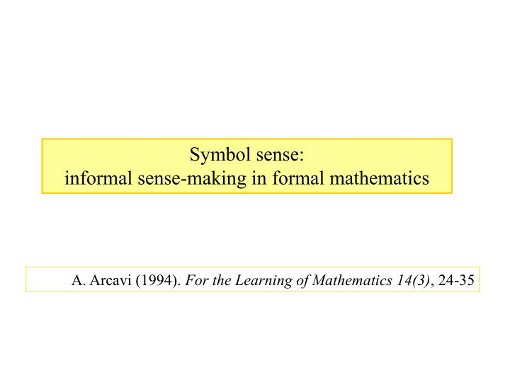 a arcavi 1994 for the learning of mathematics 14 3 24 35 n.