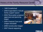history of the family resource center