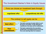 the investment banker s role in equity issues1