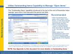 utilize outstanding items capability to manage open items