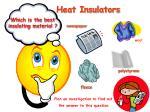 heat insulators