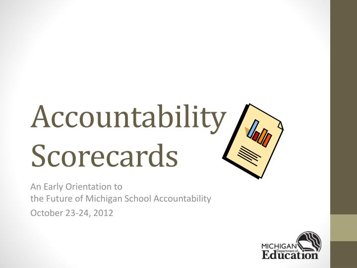 accountability scorecards n.