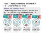topic 1 measurement and uncertainties 1 2 uncertainties and errors13