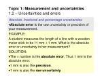 topic 1 measurement and uncertainties 1 2 uncertainties and errors15