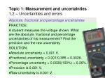 topic 1 measurement and uncertainties 1 2 uncertainties and errors18