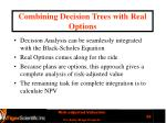 combining decision trees with real options1