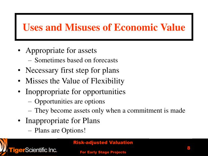 Uses and Misuses of Economic Value
