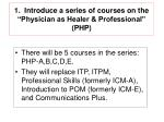 1 introduce a series of courses on the physician as healer professional php