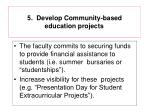 5 develop community based education projects