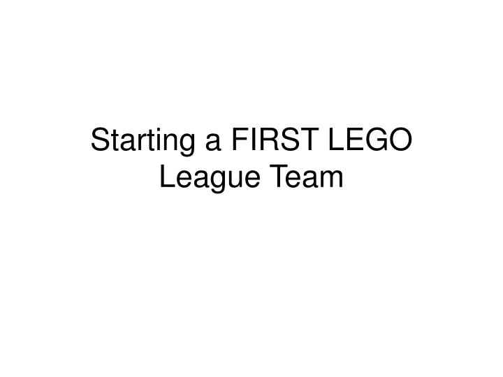 starting a first lego league team