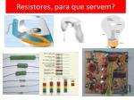 resistores para que servem