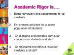 academic rigor is