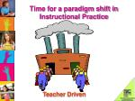 time for a paradigm shift in instructional practice