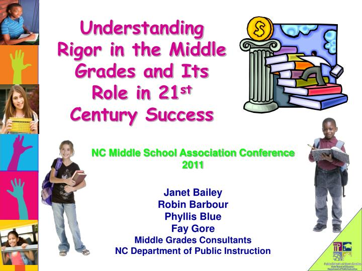 understanding rigor in the middle grades and its role in 21 st century success n.