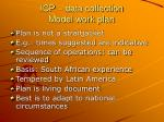 icp data collection model work plan6