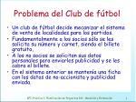 problema del club de f tbol