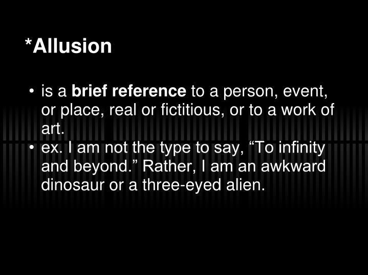*Allusion