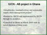 iucn ab project in ghana