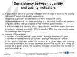consistency between quantity and quality indicators