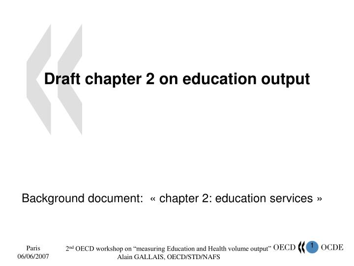 draft chapter 2 on education output n.