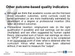 other outcome based quality indicators