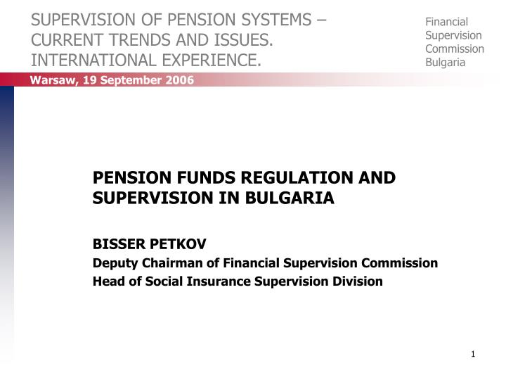 supervision of pension systems current trends and issues international experience n.