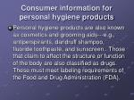 consumer information for personal hygiene products
