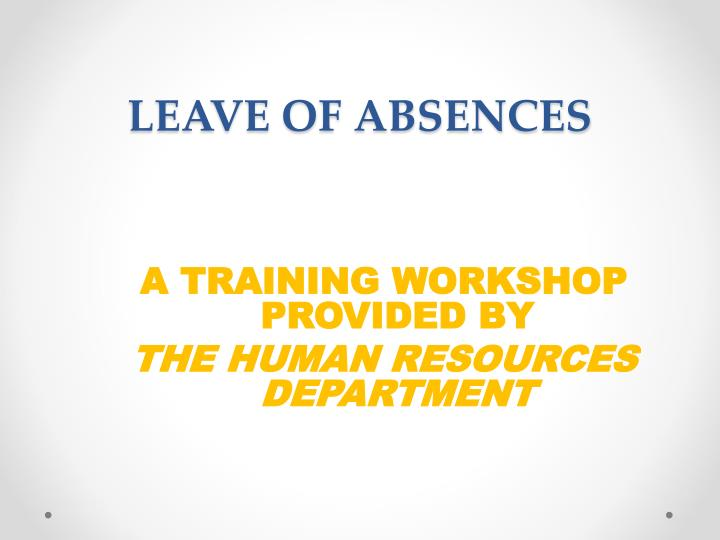 leave of absences n.
