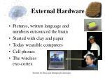 external hardware