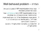 well behaved problem