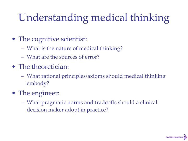 Understanding medical thinking