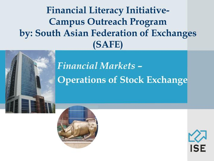 financial literacy initiative campus outreach program by south asian federation of exchanges safe n.