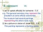 8 represent vt