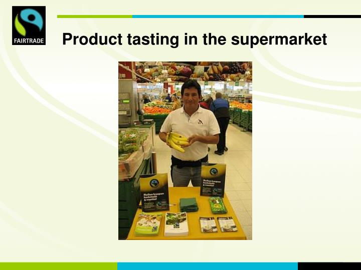 Product tasting in the supermarket