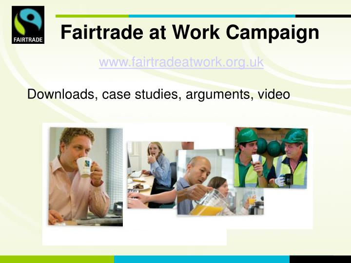 www.fairtradeatwork.org.uk