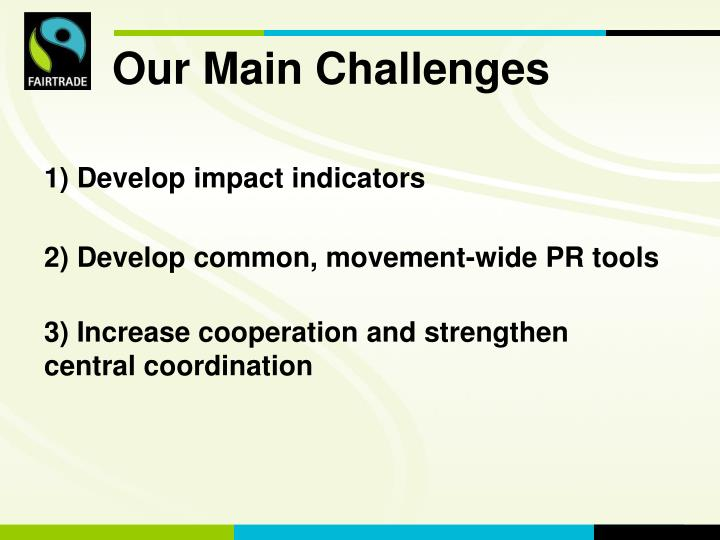 Our Main Challenges