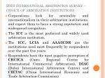 2010 international arbitration survey choice of arbitration institutions