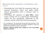 reasons for choosing governing law cont d