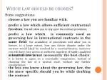which law should be chosen