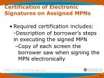 certification of electronic signatures on assigned mpns3