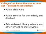 college cost reduction and access act budget reconciliation