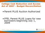 college cost reduction and access act of 2007 budget reconciliation13