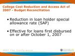 college cost reduction and access act of 2007 budget reconciliation17