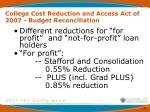 college cost reduction and access act of 2007 budget reconciliation18