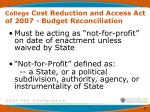 college cost reduction and access act of 2007 budget reconciliation20
