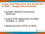 college cost reduction and access act of 2007 budget reconciliation23