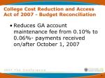 college cost reduction and access act of 2007 budget reconciliation25