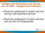 college cost reduction and access act of 2007 budget reconciliation3